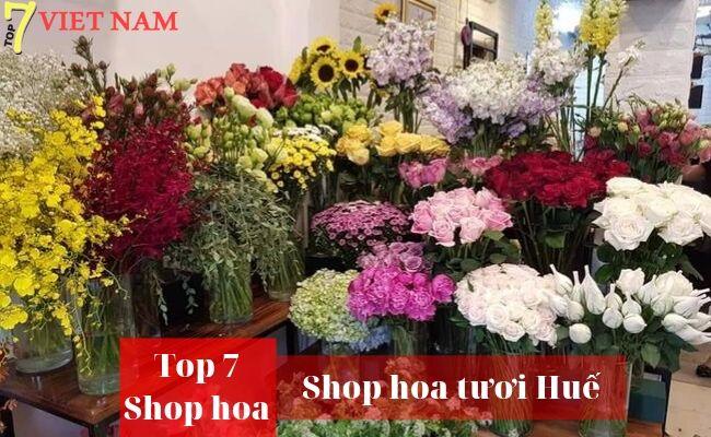 Top 7 Shop Hoa Tươi Huế