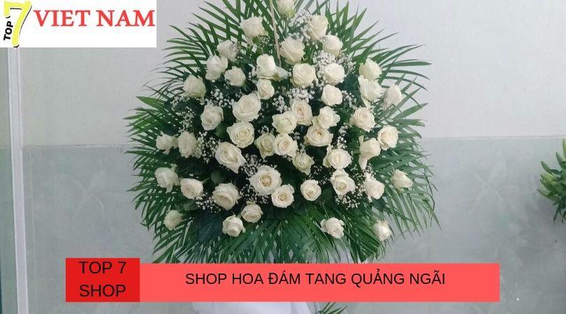 Top 7 Shop Hoa Đám Tang Quảng Ngãi
