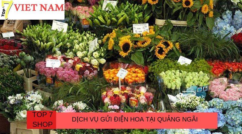 Top 7 Dịch Vụ Gửi Điện Hoa Tại Quảng Ngãi