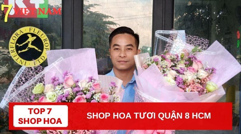 Top 7 Shop Hoa Tươi Quận 8 TPHCM