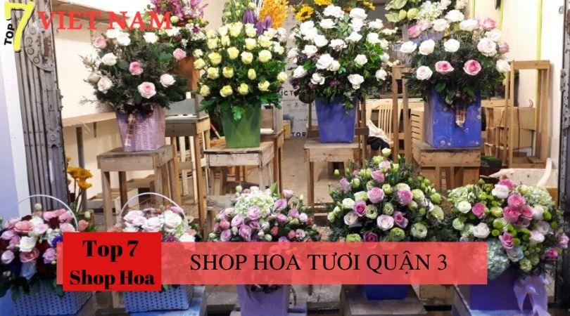 Top 7 Shop Hoa Tươi Quận 3 tp.HCM