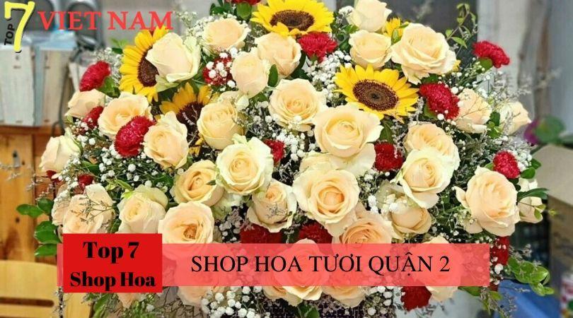 Top 7 Shop Hoa Tươi Quận 2 tp.HCM