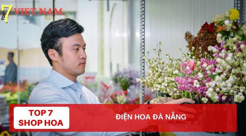 Top 7 Dịch Vụ Điện Hoa Tươi Đà Nẵng