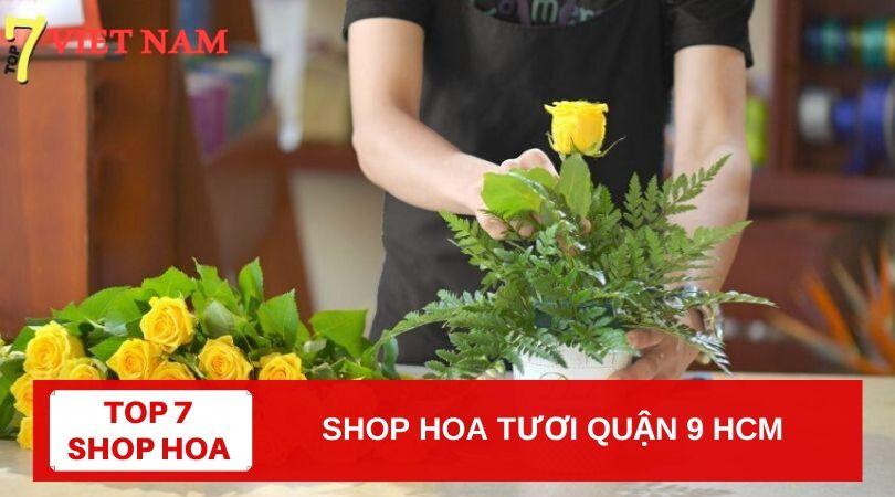Top 7 Shop Hoa Tươi Quận 9 TPHCM