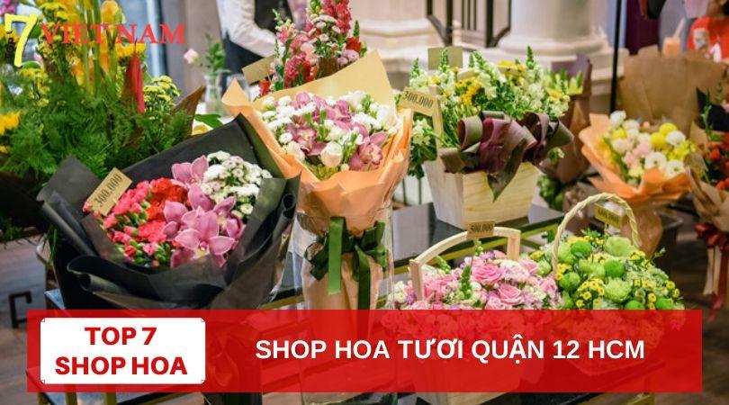 Top 7 Shop Hoa Tươi Quận 12 TPHCM