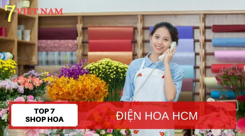 Top 7 Dịch Vụ Điện Hoa TPHCM