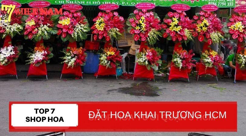 Top 7 Shop Đặt Hoa Khai Trương TPHCM