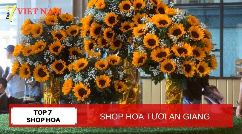 Top 7 Shop Hoa Tươi An Giang