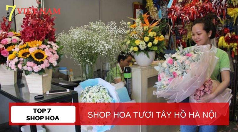 Top 7 Shop Hoa Tươi Quận Tây Hồ Hà Nội