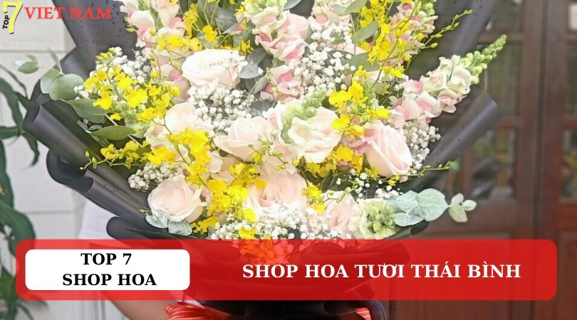 Top 7 Shop Hoa Tươi Thái Bình