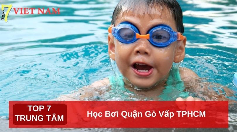 Top 7 Địa Điểm Dạy Học Bơi Quận Gò Vấp TPHCM