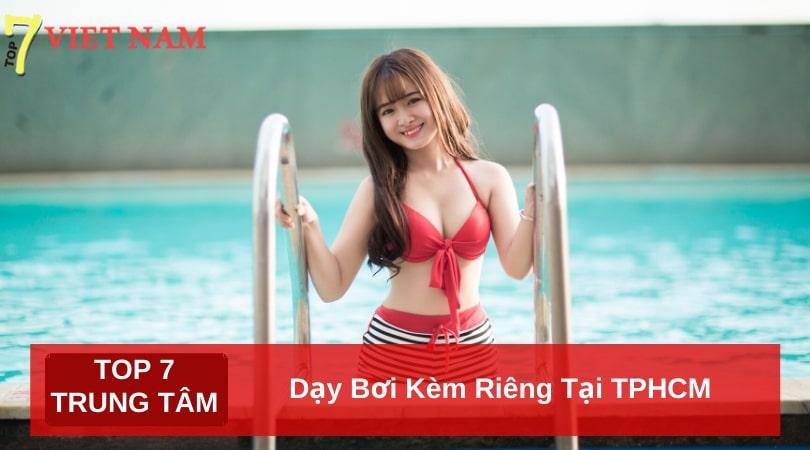 Top 7 Trung Tâm Dạy Bơi Kèm Riêng Tại TPHCM