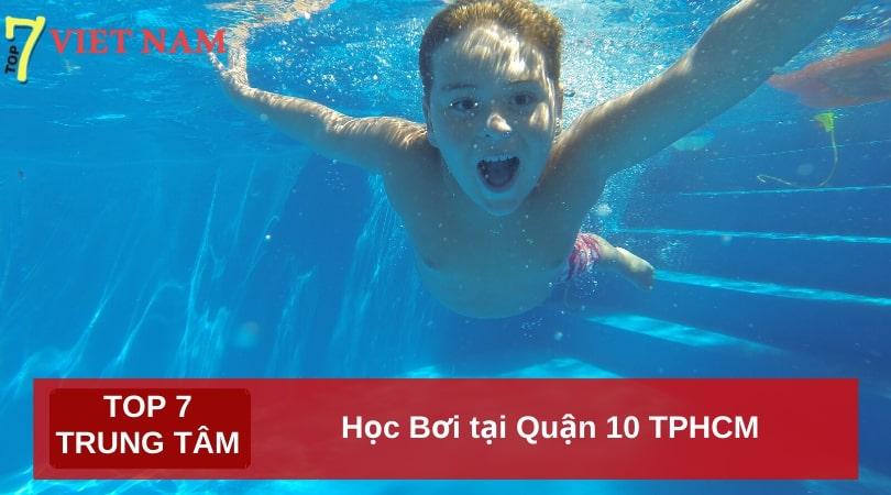 Top 7 Trung Tâm Dạy Học Bơi tại Quận 10 TPHCM