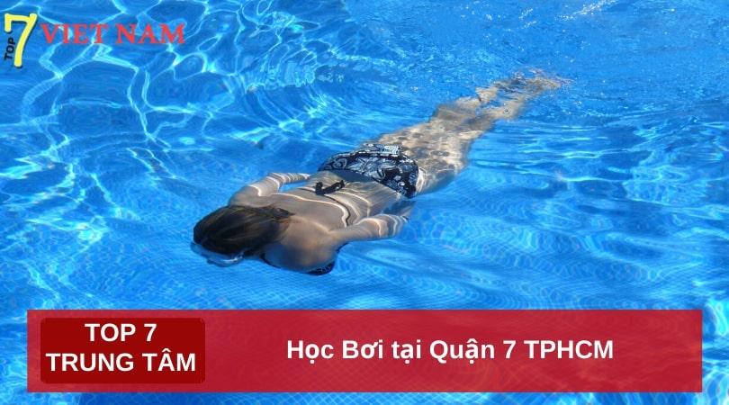 Top 7 Trung Tâm Dạy Học Bơi tại Quận 7 TPHCM