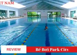 ReView Bể Bơi Park City – Q Hà Đông – Hà Nội