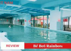 Review Bể Bơi Rainbow Văn Quán – Q Hà Đông – Hà Nội