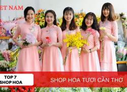 Top 7 Shop Hoa Tươi Cần Thơ